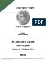1532 - Da Linguagem Vulgar - Dante Alighieri