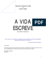 A VIDA ESCREVE (Chico Xavier - Hilário Silva)