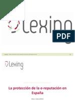 La protección de la reputación online en España