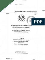 Altares de petición de lluvia al sur del Popocatépetl