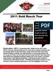 Gold Rusch Tour 2011 - Event Summary