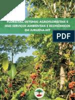 Florestas Sistemas Agroflorestais e