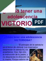 Como Tener Una Adolescencia VICTORIOSA