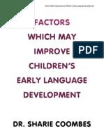 Factors for Improvement