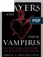Slayers and Their Vampires a Cultural History of Killing the Dead