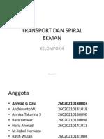 Transport Dan Spiral