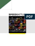 Speed Battles Dossier