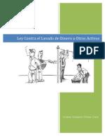 Resumen Ley Contra El Lavado de Dinero u Otros Activos