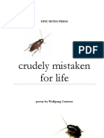 Crudely Mistaken For Life by Wolfgang Carstens