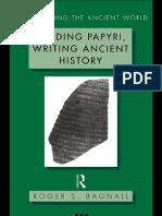 Bagnall_Reading Papyri, Writing Ancient History