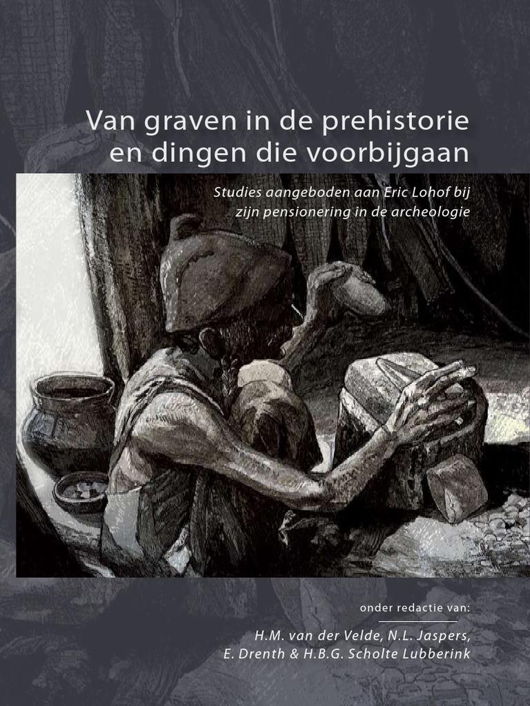 De Die Velde 2011 Et Al En Dingen Prehistorie In Van Graven POk8wn0