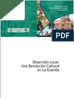 Desarrollo Local Una Revolución Cultural en La Guardia