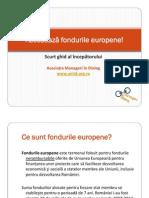 Ghid Incepatori Fonduri Europene