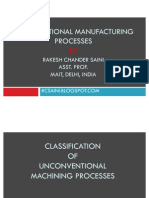Nontraditional Manufacturing Process