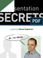 Presentation Secrets Alexei Kapterev