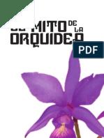 El Mito de la Orquídea