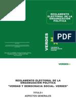 REGLAMENTO ELECTORAL DE LA ORGANIZACIÓN POLÍTICA VERDES