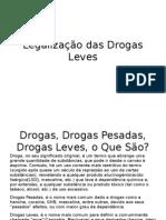 Legalização das Drogas Leves