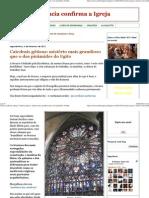 (Ciência confirma a Igreja_ Catedrais góticas_ mistério mais grandioso que o das pirâmides do Egito)