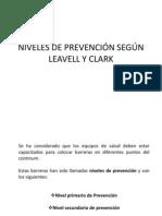 NIVELES DE PREVENCIÓN SEGÚN LEAVELL Y CLARK