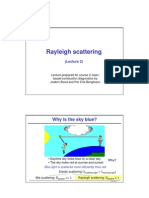 Rayleigh Scattering 2009 Lecture 2