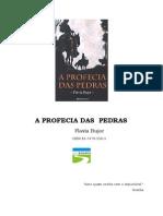 A Profecia Das Pedras - Flavia Bujor