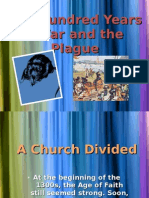 The Hundred Years´ War and the Plague history