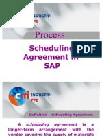 Scheduling Agreement