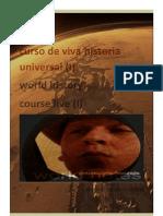 Gonzalo Conde Escuredo... Curso de Viva Historia Universal I.