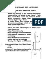 Wideband Gap Materials