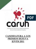 Candidatura CARUH Premios Huelva Joven 2011