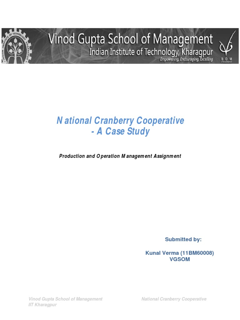 national cranberry case National cranberry cooperative case study analysis operations  management - opmg – 601 presented by: mohamed mahmoud saleh  ncc.