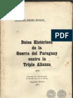 DATOS HISTORICOS DE LA GUERRA DEL PARAGUAY CONTRA LA TRIPLE ALIANZA 1875 - General Francisco Isidoro Resquin  - Paraguay - PortalGuarani
