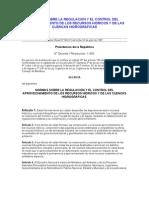 Normas Sobre La Regulacion y El Control Del Aprovechamiento de Los Recursos Hidricos y de Las Cuencas Hidrograficas