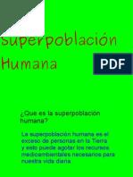 La Superpoblación Humana