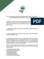 ACTA DE LA REUNION DE CONSTITUCIÓN Y APROBACION DE LOS ESTATUTOS DEL PARTIDO POLITICO DENOMINADO