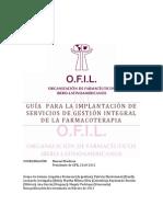 GUÍA PARA LA IMPLANTACIÓN DE SERVICIOS DE GESTIÓN INTEGRAL DE LA FARMACOTERAPIA