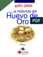 OTRAS HISTORIAS DEL HUEVO DE ORO, POR AQUILES JULIÁN