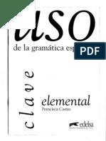 Francisca Castro - Uso de La Gramatica Espanola - Elemental [Clave]