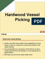 Hardwood Vessel Picking