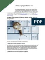 9 Hal Yang Menyebabkan Laptop Lambat Dan Cara Mengatasinya