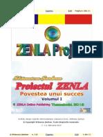 Proiectul ZENLA - Povestea unui succes Vol 1