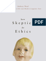 How Skeptics Do Ethics