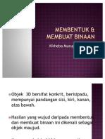 MEMBENTUK & MEMBUAT BINAAN 2