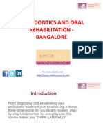ENDODONTICS AND ORAL REHABILITATION - BANGALORE