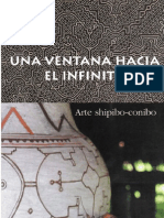 Shipibo-Conibo Art Exhibition - 'Una Ventana Hacia El Infinito' at the ICPNA, Lima Peru in  2002