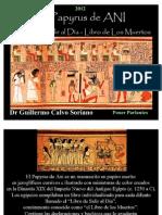 El Papyrus de Ani - Imágenes - Libro de los Muertos - Antiguo Egipto