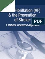 Atrial Fibrillation & the Prevention of Stroke