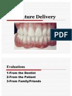 Denture Delivery [Removable Prosthodontics Seminar @AmCoFam]