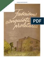 17.- FASCISMO-CONQUISTA-PROLETARIA
